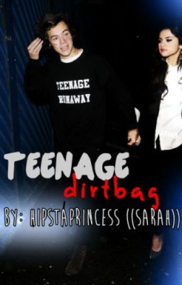 Teenage Dirtbag ✖ ((Harry Styles/Selena Gomez))
