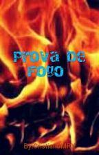 Prova De Fogo by CristianoMRX