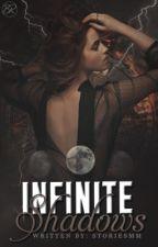 Infinite Shadows by storiesmm