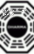 Ask SIRIUS and JAMES by iampadfootandprongs