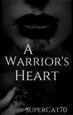 A Warrior's Heart by SuperCat70