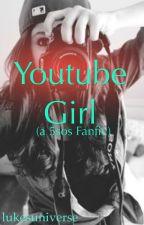 The YouTube Girl | 5sos by lukesuniverse