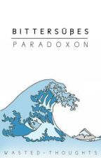 Bittersüßes Paradoxon by Wasted-Thoughts