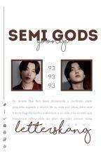 Semi Gods ➳M. YoonGi by OiKookie