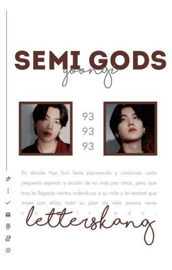 Semi Gods ➳M. YoonGi