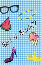 Nerd O Modelo?? by vaaaaaaz