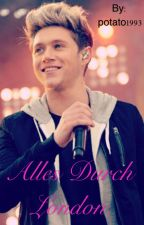 Alles Durch London (Niall Horan ff) by potato1993