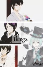 Things (Various KHR x Reader) [REQUESTS ARE OPEN] by -dreamgirl