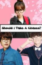 Should I Take A Chance? (Super Junior Fan Fiction) by jeonwonussi