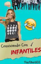 Conviviendo Con Infantiles by PauOberti03