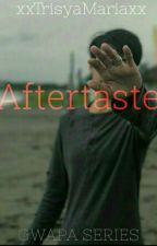 AFTERTASTE (Ara Galang & Shiela Pineda) by xxTrisyaMariaxx