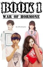 War of Hormone{A BTS FANFICTION}||BOOK 1; Taehyung|| #WATTYS2017 by OfficialHeyItsC