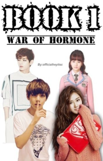 War of Hormone{A BTS FANFICTION}||BOOK 1; Taehyung|| #WATTYS2017