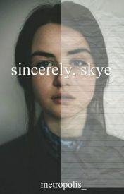 sincerely  skye by metropolis_