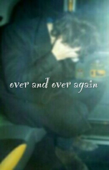 Over And Over Again || HS