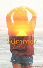 Summer Falls (#Wattys2016) by xxxheartlandxxx
