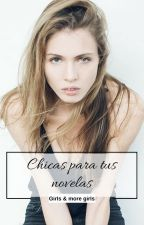 Chicas para tus novelas by alimacv