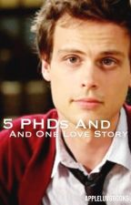 5 PhD's and 1 love story by appleluvsbooks