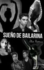 Sueño De Bailarina by ItzaBarraza