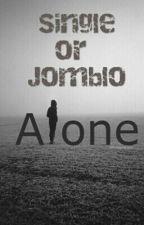 Single Or Jomblo by sofi08windiarti_