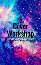 The Cover Workshop [Closed] by TheLovelySardonyx