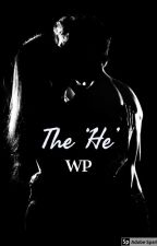 The 'He' by PANDAPEACEFUL