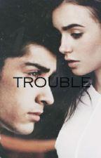 Trouble (tłumaczenie pl) by ZumikaZuzia