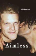 Aimless. (Scomiche) by kikswrites