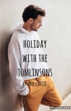 Holiday with the Tomlinsons by ariella0928