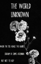 The World Unknown by Whore_for_horror