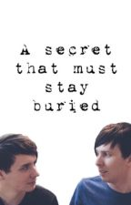 A secret that must stay buried (phanfiction) by philspetlion