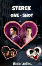 One Shots (Sterek) by WonderlandJess