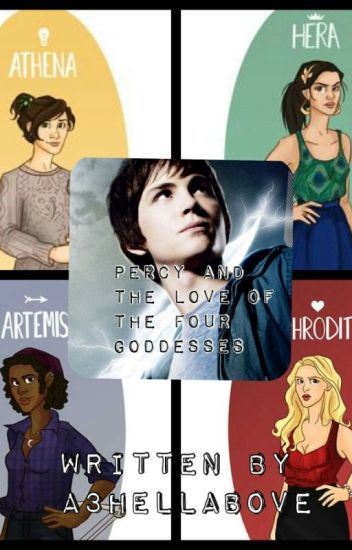 Percy and The Love Of The 4 Goddess 's
