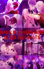 Diabolik Lovers More Blood One-shots (Terminado) by ValeriaZrateCarrizo