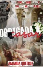 Obrigados a casar by amandaqsousaa