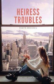 Heiress Troubles by ambivurt