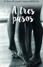 A tres pasos by Velveth