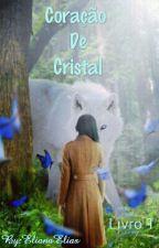 Coração De Cristal by ElianaElias