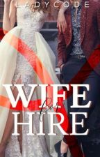 Wife For Hire by LadyCode