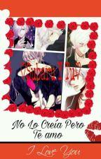 ♥Subaru Y Tu No Lo Creía Pero Te Amo♥ by w_yagami_Servamp