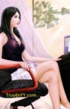 Cô Vợ Tổng Giám Đốc Xinh Đẹp Của Tôi FULL Hoàn Thành by lady9101992