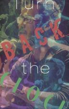 Turn Back the Clock (Markiplier × Reader) [~COMPLETED~] by MissyTrickyMustache