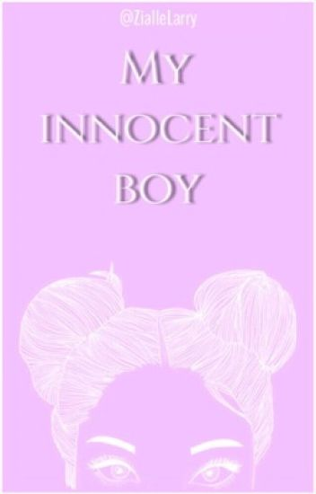 My innocent boy (Z.H) REESCREVENDO