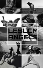 LESLCM ANGELS by sheissuicide_girl
