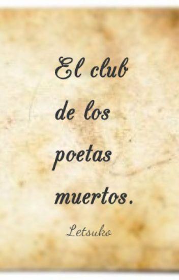 El club de los poetas muertos (UkChi)