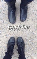 catch fire ♡ c.h & m.c by poetryirwin