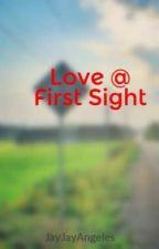 Love @ First Sight by JayJayAngeles