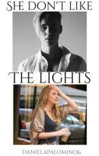 She Don't Like The Lights. | j.b | by danielapalomino6