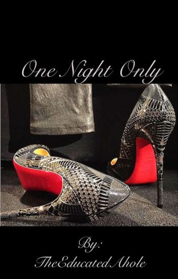 One Night Only [Complete]