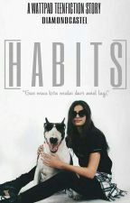 Habits by diamondcastel